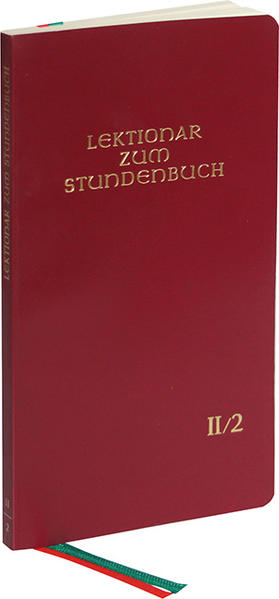 Lektionar zum Stundenbuch II/2 Die Feier des Stundengebetes - Lektionar. Zweite Jahresreihe - Coverbild