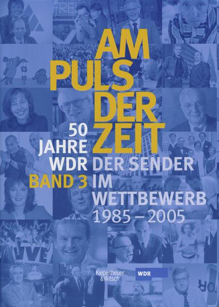 Am Puls der Zeit / 50 Jahre WDR - Coverbild