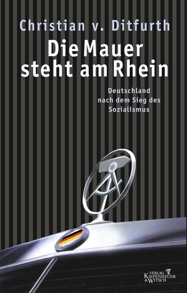 Die Mauer steht am Rhein - Coverbild