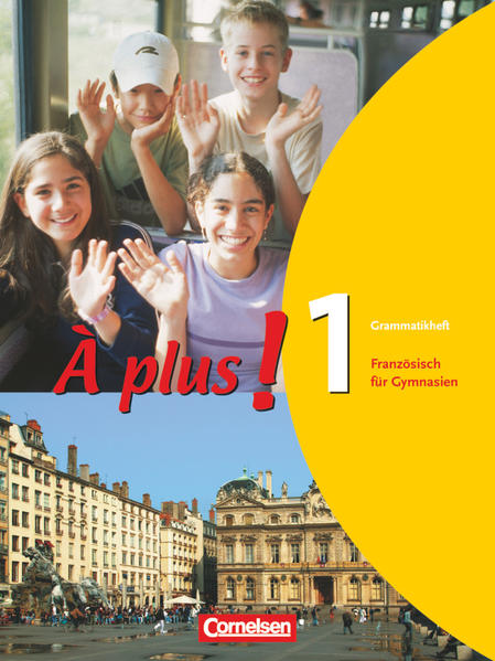 Kostenlose PDF À plus! - Ausgabe 2004 / Band 1 - Grammatikheft