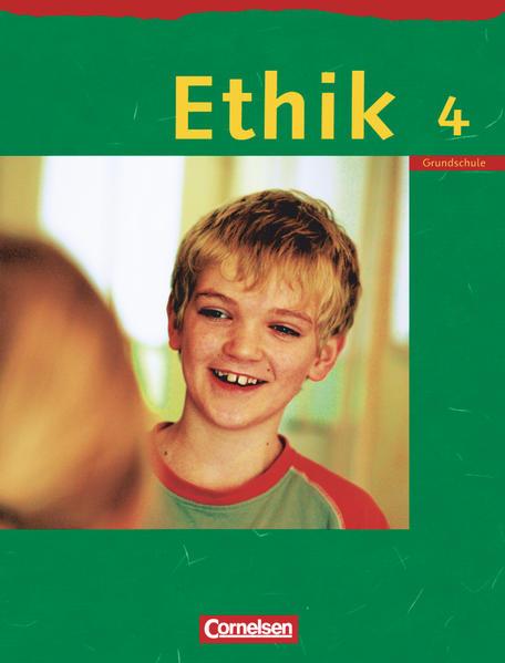 Ethik - Grundschule Rheinland-Pfalz, Sachsen, Sachsen-Anhalt, Thüringen / 4. Schuljahr - Schülerbuch - Coverbild