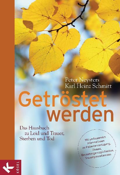 Getröstet werden - Das Hausbuch zu Leid und Trauer, Sterben und Tod - Coverbild