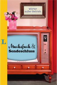 Muckefuck & Sendeschluss Cover