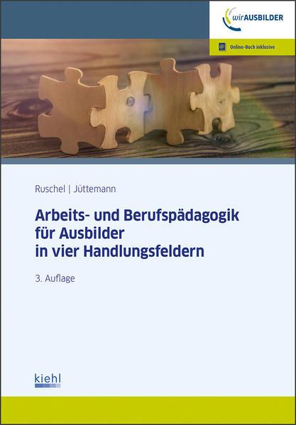 Arbeits-und Berufspädagogik für Ausbilder in vier Handlungsfeldern - Coverbild