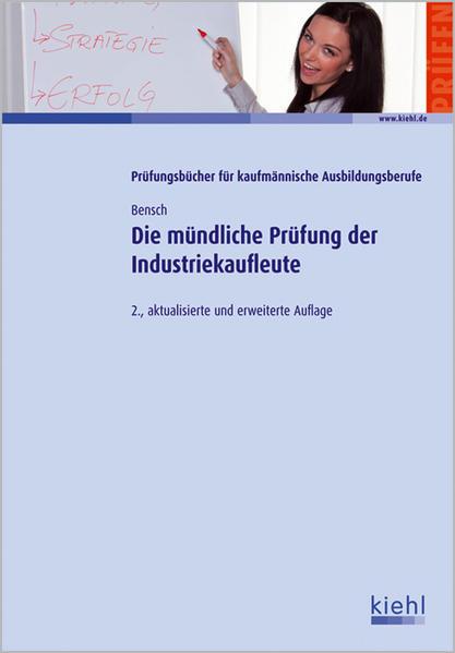 Die mündliche Prüfung der Industriekaufleute - Coverbild