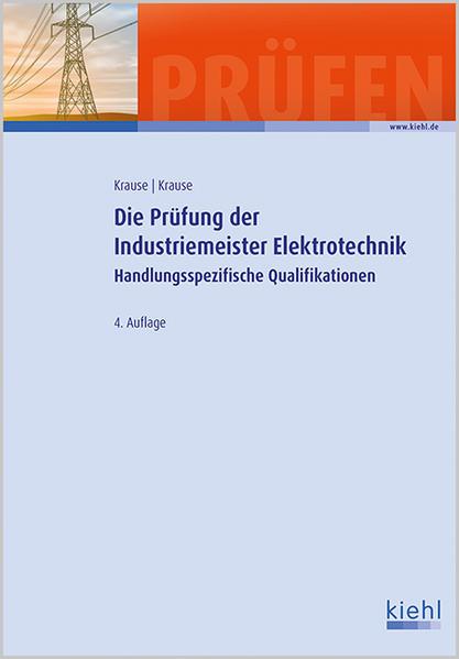 Die Prüfung der Industriemeister Elektrotechnik - Coverbild