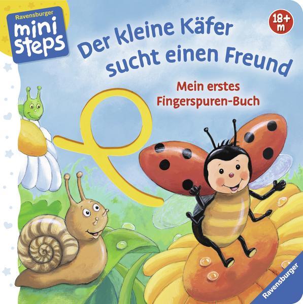 Mein erstes Fingerspuren-Buch: Der kleine Käfer sucht einen Freund - Coverbild