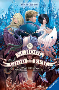 The School for Good and Evil, Band 2: Eine Welt ohne Prinzen Cover