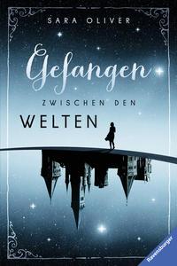 Die Welten-Trilogie, Band 1: Gefangen zwischen den Welten Cover