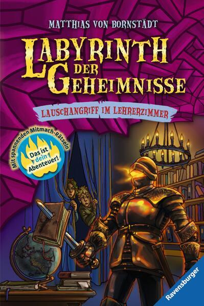 Labyrinth der Geheimnisse 3: Lauschangriff im Lehrerzimmer - Coverbild