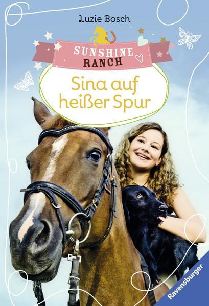Sunshine Ranch 1: Sina auf heißer Spur - Coverbild