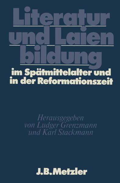 Literatur und Laienbildung im Spätmittelalter und in der Reformationszeit - Coverbild