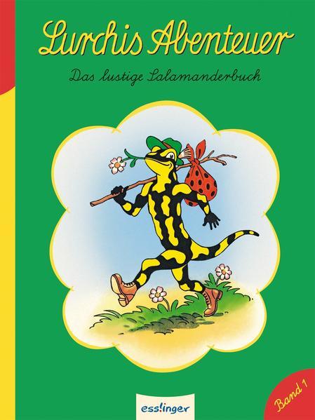 Kulthelden: Lurchis Abenteuer, Das lustige Salamanderbuch - Band 1 - Coverbild