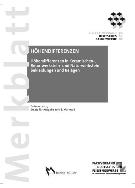 Merkblatt Höhendifferenzen in keramischen, Betonwerkstein- und Naturwerksteinbekleidungen und Belägen - Coverbild