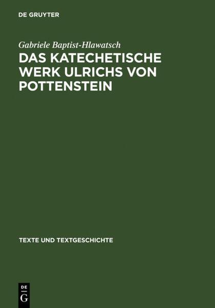 Das katechetische Werk Ulrichs von Pottenstein - Coverbild