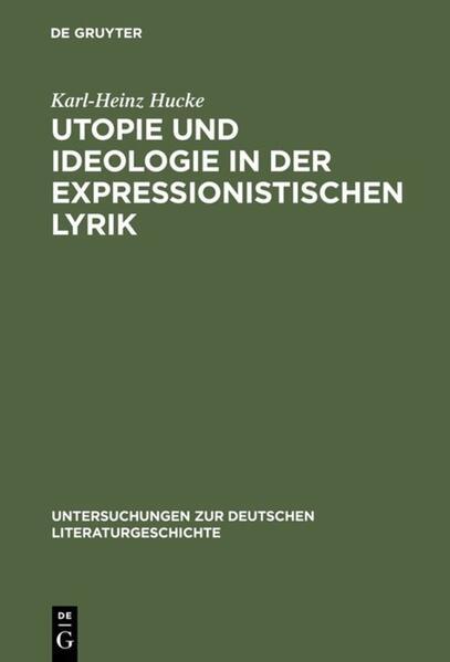 Utopie und Ideologie in der expressionistischen Lyrik - Coverbild