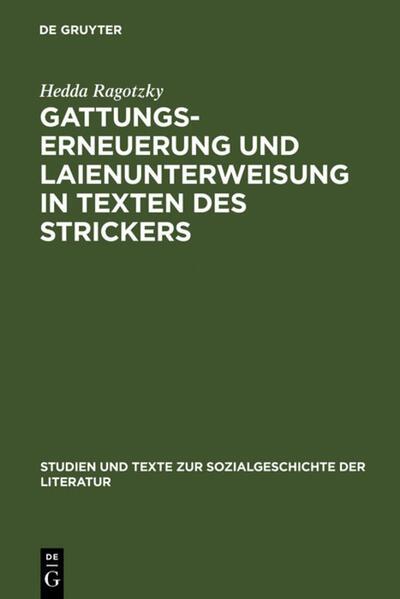 Gattungserneuerung und Laienunterweisung in Texten des Strickers - Coverbild