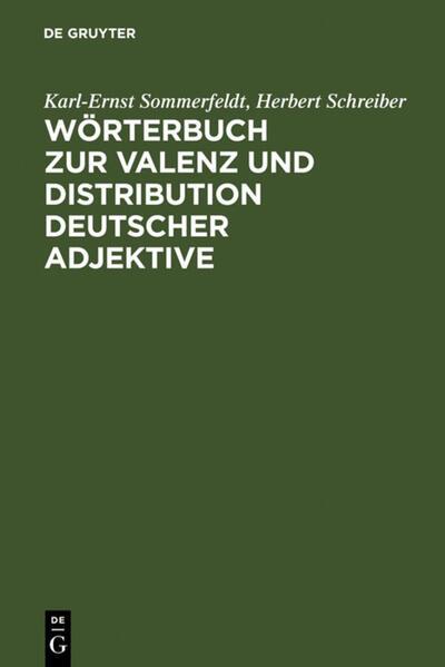 Wörterbuch zur Valenz und Distribution deutscher Adjektive - Coverbild