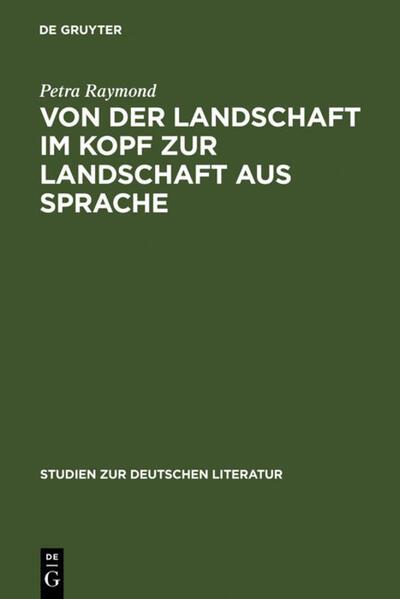 Von der Landschaft im Kopf zur Landschaft aus Sprache - Coverbild