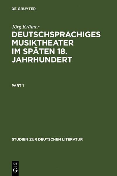 Deutschsprachiges Musiktheater im späten 18. Jahrhundert - Coverbild