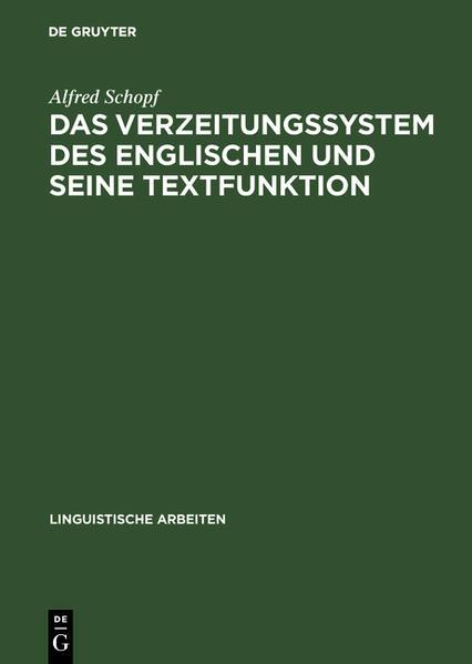 Das Verzeitungssystem des Englischen und seine Textfunktion - Coverbild