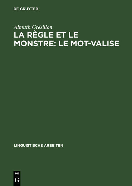 La règle et le monstre: le mot-valise - Coverbild