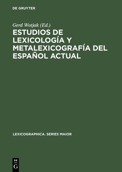 Estudios de lexicología y metalexicografía del español actual - Coverbild