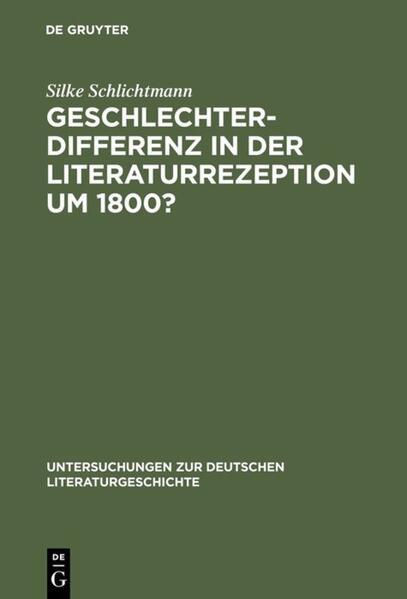 Geschlechterdifferenz in der Literaturrezeption um 1800? - Coverbild
