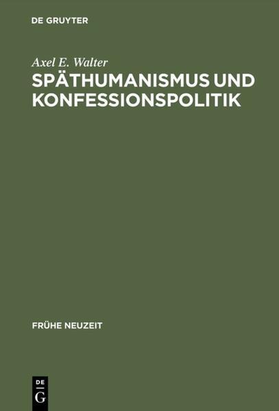 Späthumanismus und Konfessionspolitik - Coverbild