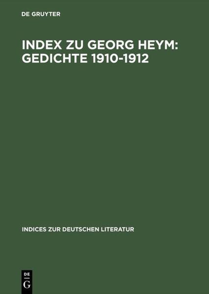Index zu Georg Heym: Gedichte 1910–1912 - Coverbild