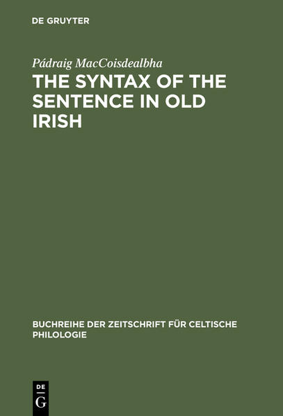 The Syntax of the Sentence in Old Irish - Coverbild