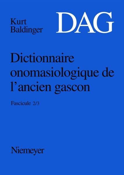 Dictionnaire onomasiologique de l'ancien gascon (DAG) / Dictionnaire onomasiologique de l'ancien gascon (DAG). Fascicule 2/3 - Coverbild