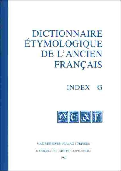 Dictionnaire étymologique de l'ancien français (DEAF). Buchstabe G / Index G 1 - 10 - Coverbild