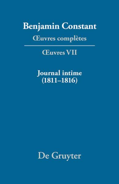 Benjamin Constant: Œuvres complètes. Œuvres / Journal intime (1811-1816). Carnet. Livres de dépenses - Coverbild
