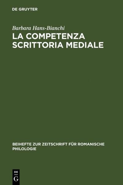 La competenza scrittoria mediale - Coverbild