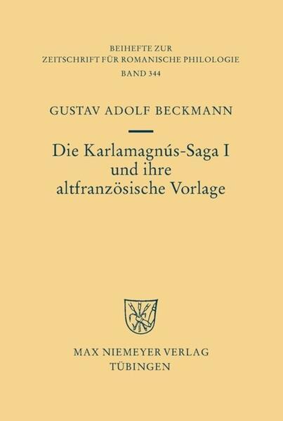Die Karlamagnús-Saga I und ihre altfranzösische Vorlage - Coverbild