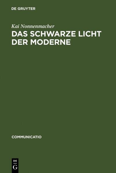Das schwarze Licht der Moderne - Coverbild