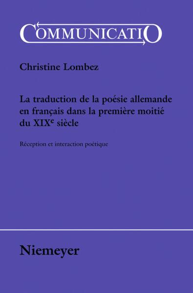 La traduction de la poésie allemande en français dans la première moitié du XIXe siècle - Coverbild