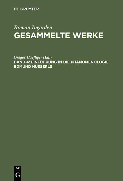 Roman Ingarden: Gesammelte Werke / Einführung in die Phänomenologie Edmund Husserls - Coverbild