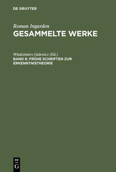 Roman Ingarden: Gesammelte Werke / Frühe Schriften zur Erkenntnistheorie - Coverbild