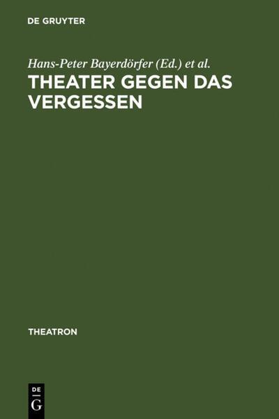 Theater gegen das Vergessen - Coverbild