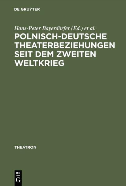 Polnisch-deutsche Theaterbeziehungen seit dem Zweiten Weltkrieg - Coverbild