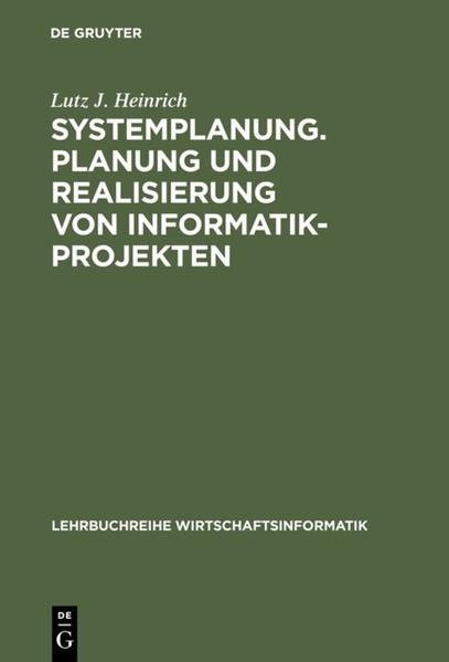 Systemplanung Planung und Realisierung von Informatik-Projekten - Coverbild