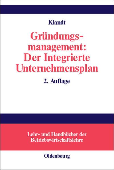 Gründungsmanagement: Der Integrierte Unternehmensplan - Coverbild