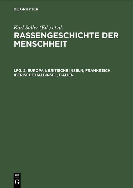 Rassengeschichte der Menschheit / Europa I: Britische Inseln, Frankreich - Iberische Halbinsel, Italien - Coverbild