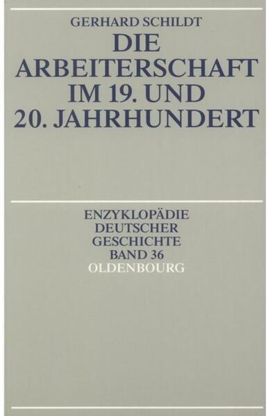 Die Arbeiterschaft im 19. und 20. Jahrhundert - Coverbild