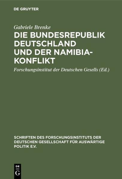 Die Bundesrepublik Deutschland und der Namibia-Konflikt - Coverbild