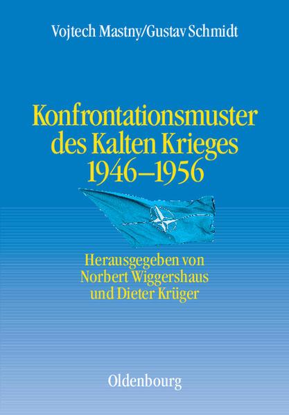 Konfrontationsmuster des Kalten Krieges 1946 bis 1956 - Coverbild