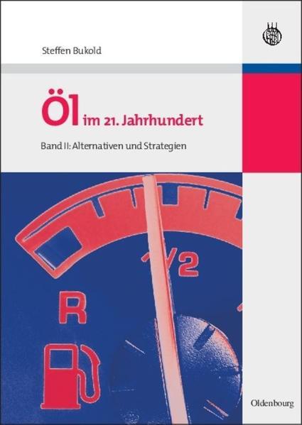Öl im 21. Jahrhundert - Band II - Coverbild