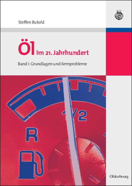 Öl im 21. Jahrhundert - Band I - Coverbild